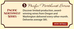 Buy the Pacific Northwest Series Wine Club