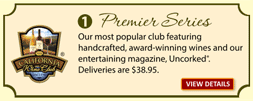 Buy the Premier Series Wine Club