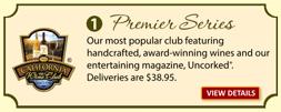 Buy the Premier Series Wine Club