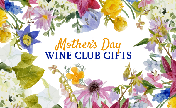 Mother's Day Wine Club Gifts