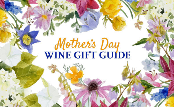Mother's Day Wine Gift Ideas